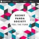 Secret Panda Society - Feel The Funk (Original Mix)