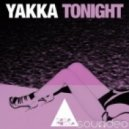 Yakka - Tonight (Original Mix)