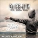Dj Re-Lay feat Jeremy Jones - Frei (Navaro & Rene De La Mone Remix)