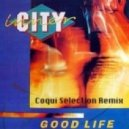 Inner City - Good Life (Coqui Selection Remix)