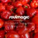 Phil Good Feat. Indira Khan - Bring Me Up  (Morten Trust Club Mix)