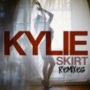 Kylie - Skirt (Dj Yiannis Longer N' Harder Mix)