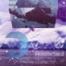 HostileSoul - Flying High