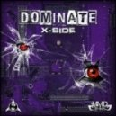 X-Side - Dominate (Original Mix)
