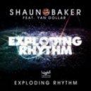 Shaun Baker feat. Yan Dollar - Exploding Rhythm