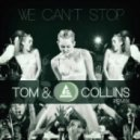 Miley Cyrus  - We Can't Stop (Tom & Collins Remix)