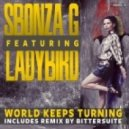 Sbonza G & Ladybird - World Keeps Turning (Original Mix)