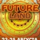 Aleks Prokhorov - Future Land (Set 24.08.13)