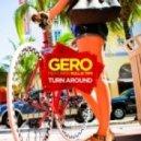Gero, Kullai Timi - Turn Around (Marcus Jakes Remix)