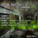 Miguel Bastida - El Chaman (Dani Sbert Remix)