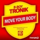 B-Boy Tronik - 2. Drop That Beat DJ (Extended