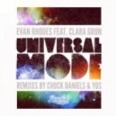 Evan Rhodes, Clara Grun, Chuck Daniels - Universal Mode (Chuck Daniels Remode)
