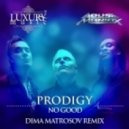 Prodigy - No Good (Dima Matrosov Remix)