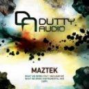 Maztek - What We Bring (Instrumental)