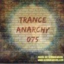 Robbie4Ever - Trance Anarchy 075