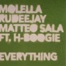 Molella, Rudeejay, Matteo Sala feat. H-Boogie - Everything  (Extended Mix)