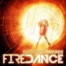Weekend Heroes - Firedance (Original Mix)