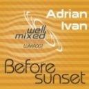 Adrian Ivan - Before Sunset (Kamil Polner Remix)
