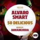 Alvaro Smart - Don't Bring Me Down (Original Mix)