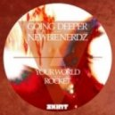 Going Deeper & Newbie Nerdz - Rocket (Original Mix)