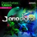 David Forbes - Tjikko (Original Mix)