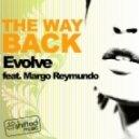 Evolve, Jay-J - The Way Back feat. Margo Reymundo (Jay-J's Shifted Up Mix)
