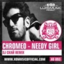 Chromeo - Needy Girl (Dj Скай Remix)