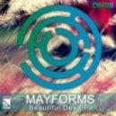 Mayforms - Beautiful Day