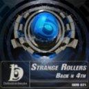 Strange Rollers - Back N 4th (Sinners Inc Remix)