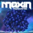 Maxin - Multiverse