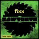 DJ Fixx - Sawtooth (Original Mix)