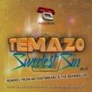 Temazo - Sweetest Sin (The Brainkiller Remix)