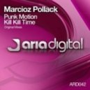 Marcioz Pollack - Punk Motion (Original Mix)