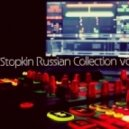 Dj Stopkin - Russian Collection vol.2