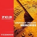 Anatoliy Frolov - Memories
