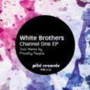 White Brothers - Channel One (Original Mix)