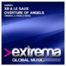 XB &  Manuel Le Saux - Overture of Angels (Angels Mix)