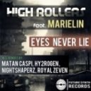 High Rollers, Marielin - Eyes Never Lie Feat. Marielin (Matan Caspi Ibiza Summer Mix)