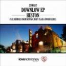 Heston - Downlow (Original Mix)