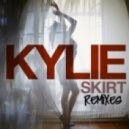 Kylie Minogue - Skirt (Extended Mix)