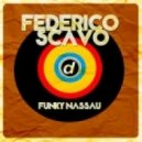 Federico Scavo - Funky Nassau (Radio Edit)
