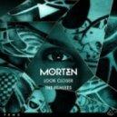 Morten - Look Closer
