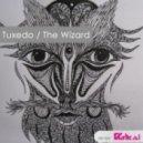 Tuxedo - The Wizard (Original Mix)
