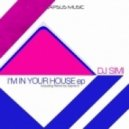 Dj Simi - I'm In Your House