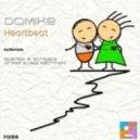 DoMike - Heartbeat (Mr.Raf & Hezi Rachmani Remix)