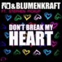 Fio & Blumenkraft feat. Stephen Pickup - Don't Break My Heart (Phil Giava Dub Remix)