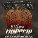 Nicola Fasano, Steve Forest, Atahualpa - Ultimo Imperio (Steve Forest Reboot)