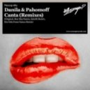Danila, Pahomoff - Canta (Ron May Remix)
