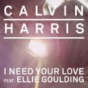 Calvin Harris feat. Ellie Goulding - I Need Your Love (Revero Bootleg)
