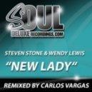 Steven Stone & Wendy Lewis - New Lady (Carlos Vargas Remix)